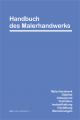 Handbuch des Malerhandwerks
